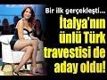 Dünyanın En Güzel Travesti'si Seçilen Türk
