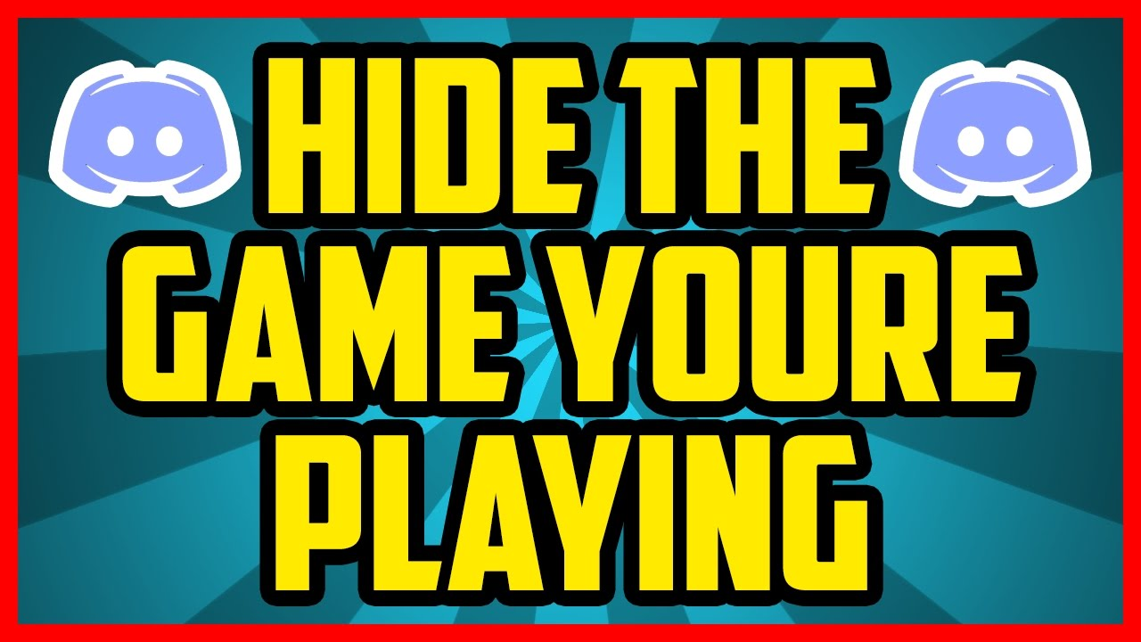 How To Hide What Game You're Playing On Discord 2017 (QUICK & EASY) – Discord Don't Show Game