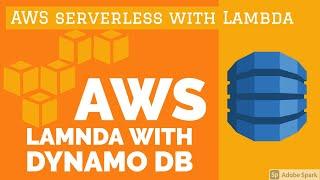 Building Apps using Dynamo DB and Lambda  #15