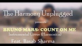 Bruno Mars - COUNT ON ME || Instrumental Cover (Harmonica)  || Feat. Basab Sharma