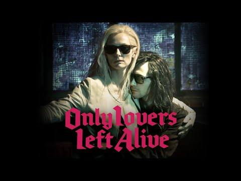 Only Lovers Left Alive - Official Trailer