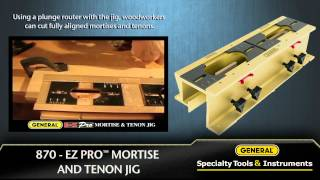 General #870 - Ez Pro Mortise And Tenon Jig
