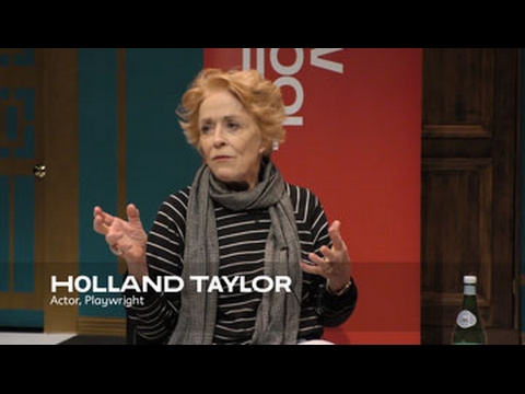 About the Work: Holland Taylor  School of Drama