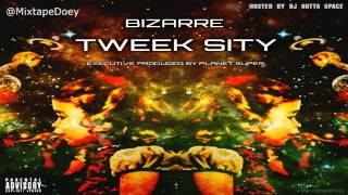 Bizarre - Tweek Sity ( Full Mixtape ) (+ Download LInk )