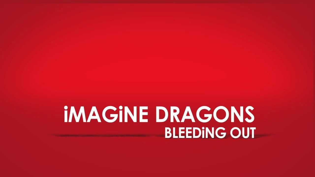 Imagine Dragons-Bleeding out lyrics video - YouTube