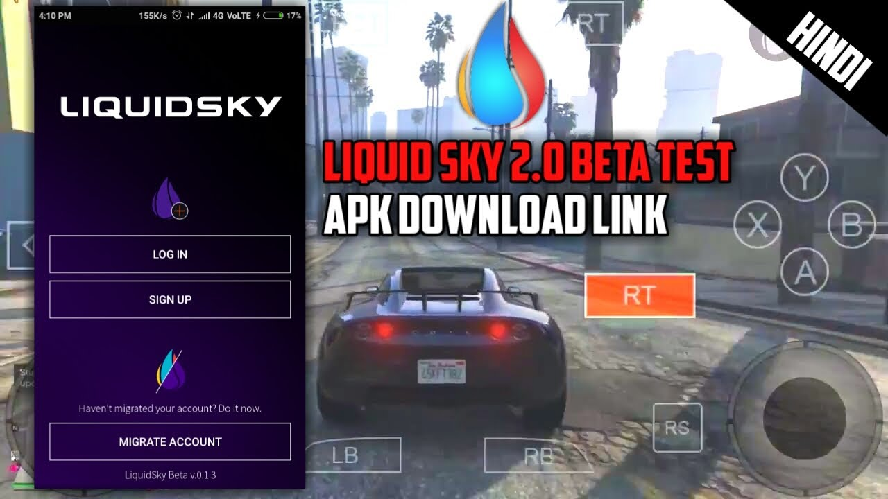 [Download Link] Liquid Sky 2 0 Beta Apk Download Link | Play Watch Dogs 2 &  GTA V in Android |