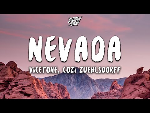 Vicetone - Nevada (Lyrics) ft. Cozi Zuehlsdorff