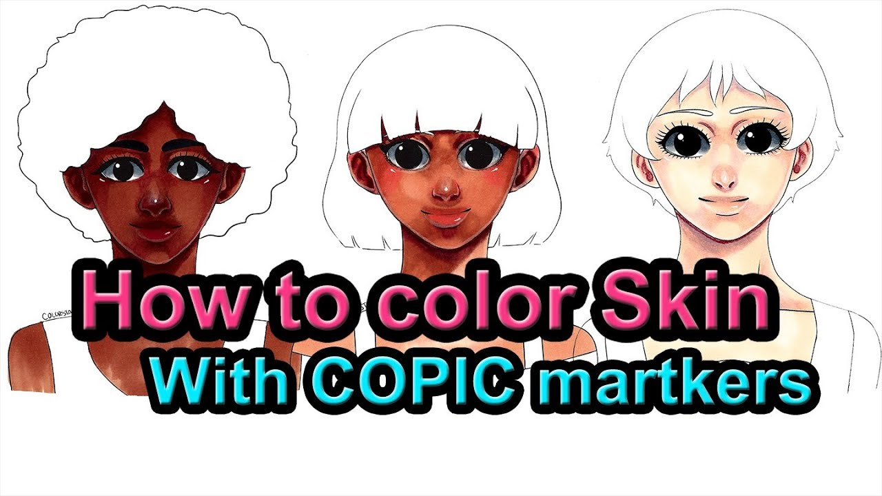 tutorial how to color skin with copic markers - Skin Color Markers