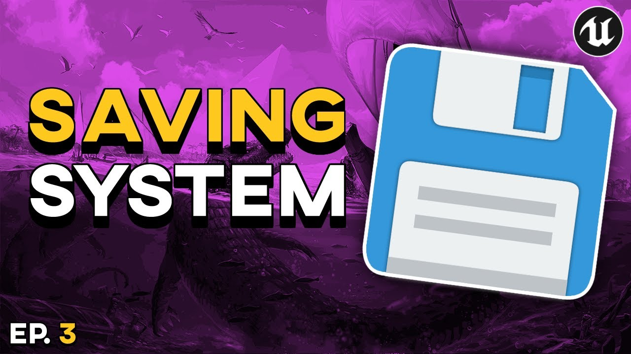 Advanced Quest System: Saving System | UE4 Tutorial (EP.3)