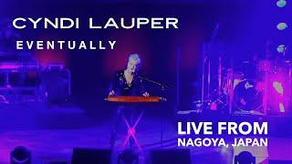 Смотреть клип Cyndi Lauper - Eventually