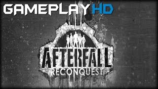 Afterfall Reconquest Episode 1 Gameplay (PC HD)