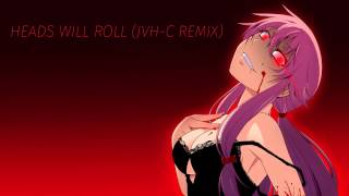 Yeah Yeah Yeahs - Heads Will Roll (JVH-C Remix)