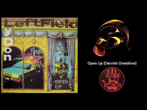 Leftfield &  Lydon - Open Up (Dervish Overdrive) [Hard Hands] (1993)