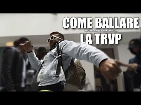 Come ballare come sfera ebbasta - Tipi di ''Trap Dance''