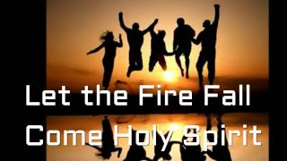 Let The Fire Fall v2 by George Misulia Copyrights 1993 Crossroads Music