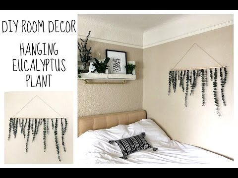 DIY ROOM DECOR | HANGING EUCALYPTUS PLANT | TUMBLR INSPIRED MODERN DECOR