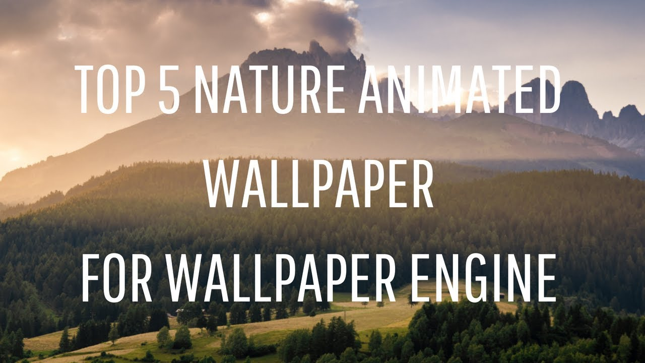 top 5 animated wallpaper for wallpaper engine ( download link in