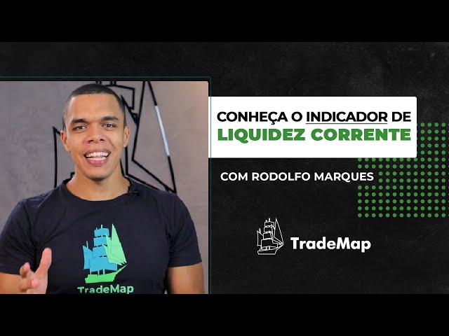 Entenda o que é o Indicador de Liquidez Corrente // Rodolfo Marques