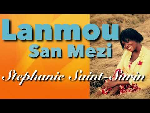 Lanmou San Mezi- Stephanie Saint-Surin (Lyrics)