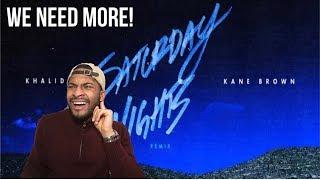Khalid & Kane Brown - Saturday Nights Remix (REACTION VIDEO)