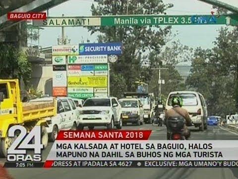 24 Oras: Mga kalsada at hotel sa Baguio, halos mapuno na dahil sa buhos ng mga turista