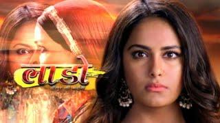 Laado Full Title Track | Laado...Veerpur Ki Mardani | Avika Gor