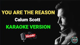 Karaoke You Are The Reason - Calum Scott | Lagu Pop Barat Instrument Dengan Lirik