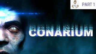 HORROR X 1000! - CONARIUM (PS4) - Gameplay Walkthrough PART 1