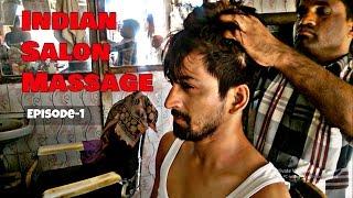 Indian Salon Head & Upper Body Massage | Episode-1 | Aditya in Action