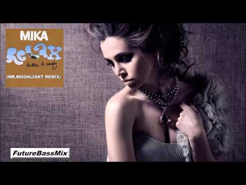 Mika - Relax  Take It Easy (Mr.Moonlight Remix) | FBM