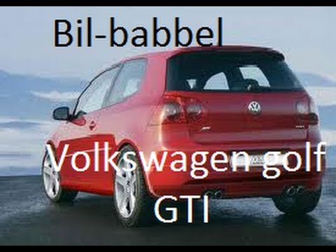 Bil-babbel Med Oscar: Volkswagen Golf GTI