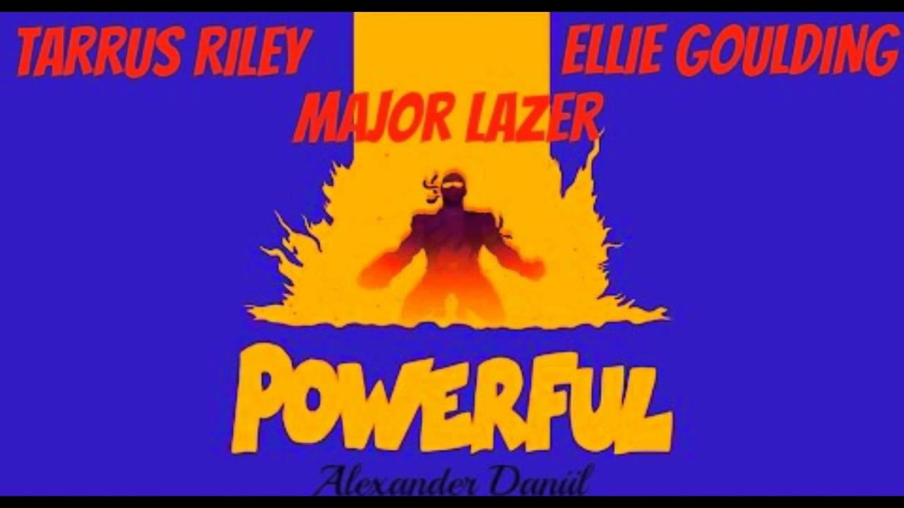 Download Major Lazer- Powerful ft  Ellie Goulding & Tarrus Riley (Alexander D. Remix)