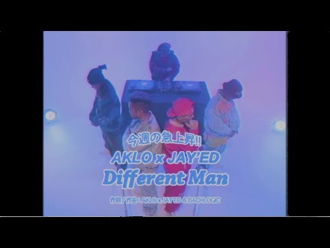 AKLO×JAY'ED「Different Man」Music Video