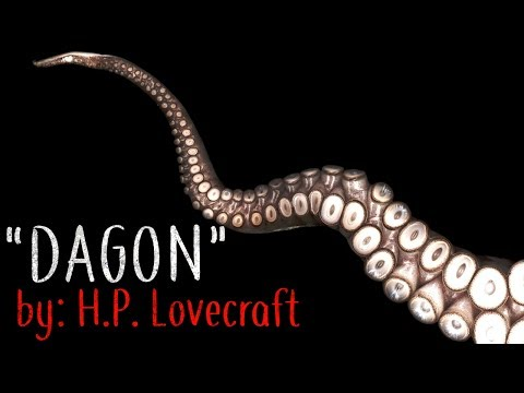 """Dagon"" Creepypasta (H. P. Lovecraft)"