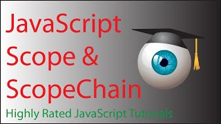 JavaScript scope chain tutorial - understanding  js scope and scoping rules