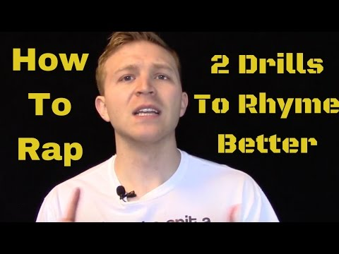 How to Rap: 2 Drills To Rhyme Better