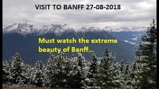 Must Watch the extreme beauty of Banff | Gondola | Lake Minnewanka | Easy Cooking With Shazia