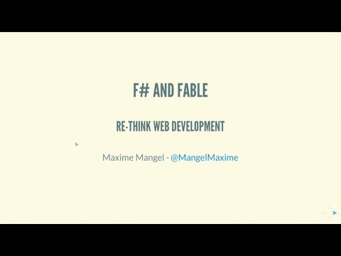 F# And Fable: Re-think Web Development - Maxime Mangel