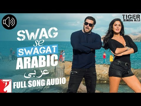Arabic: Swag Se Swagat - Full Song Audio | Tiger Zinda Hai | Rabih | Brigitte | Vishal and Shekhar