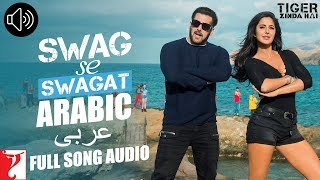 Arabic Swag Se Swagat Full Song Audio Tiger Zinda Hai Rabih Brigitte Vishal And Shekhar