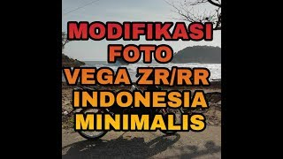 Video Modifikasi motor VEGA ZR indonesia download MP3, 3GP, MP4, WEBM, AVI, FLV September 2018