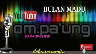 BULAN MADU-lirik karaoke