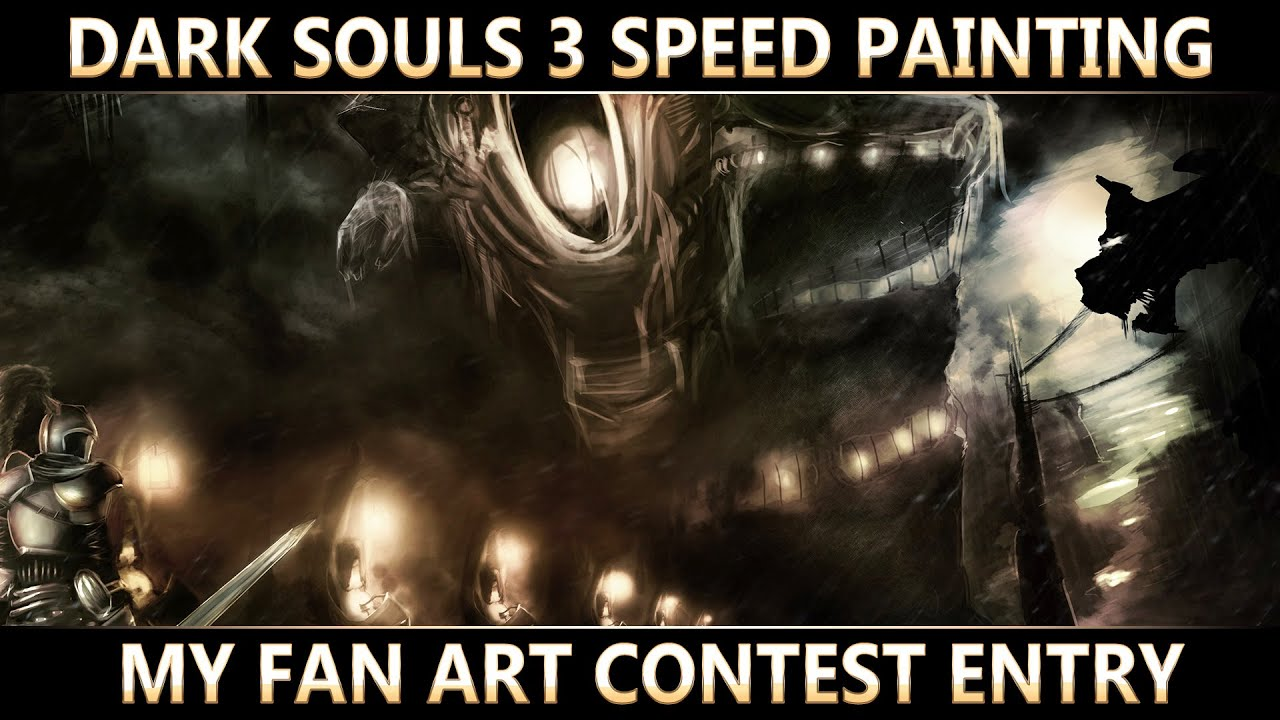 Dark Souls 3 Fan Art Contest Entry Speed Digital Painting 8hrs Into 20 Mins