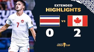 Extended Highlights: Costa Rica 0-2 Canada - Gold Cup 2021