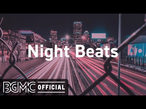 Night Beats: Calm Chill Jazzy beats & Slow Jazz - Late Night Vibes for Good Mood