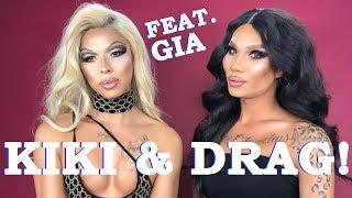 KIKI & DRAG with GIA