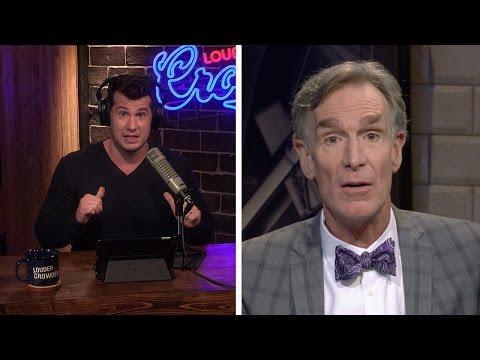 REBUTTAL: Bill Nye's 'Gender Spectrum' Bullcrap!  Louder With Crowder