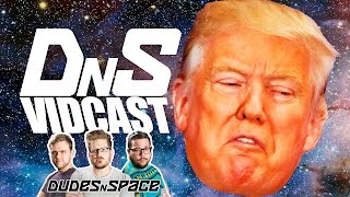 POLITICS! & Halloween Costumes - DNS Vidcast 13 - Dudes N Space