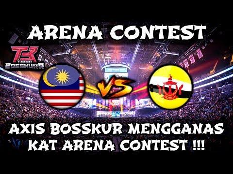 Axis Bosskur Harumkan Nama Malaysia kat Arena Contest !! Bantai Brunei !!