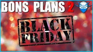 BLACK FRIDAY - JOUR J (Part. 2)